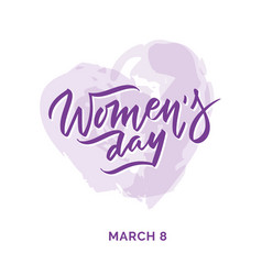 happy womens day hand written lettering text vector image