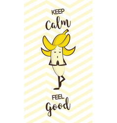 poster of cute banana doing yoga pose healthy vector image