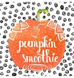 Colorful bright hand lettering poster pumpkin vector