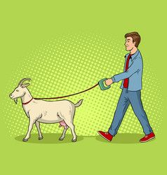man and goat as pet pop art vector image