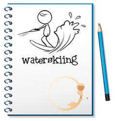 A notebook with a sketch of a person waterskiing vector image vector image