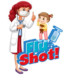 Font design for word flu shot with sick girl and vector