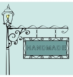 handmade text on vintage street sign vector image