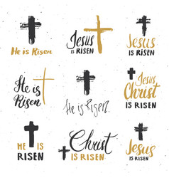 he is risen lettering set religious signs with vector image
