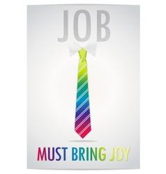 Poster job must bring joy vector