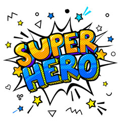 super hero message in sound speech bubble vector image