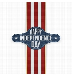 Happy Independence Day Label with Ribbon vector image