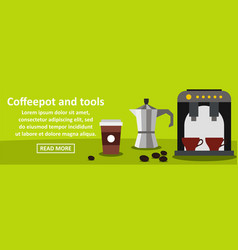 coffeepot and tools banner horizontal concept vector image