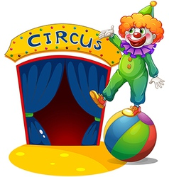 A clown at the top of a ball presenting the circus vector image vector image