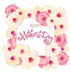 Happy Mothers Day card Handmade calligraphy and vector image
