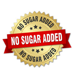 no sugar added round isolated gold badge vector image