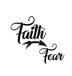 Christian quote on hope - faith over fear vector