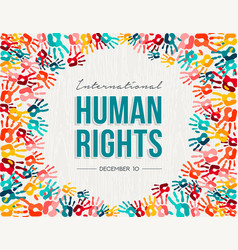 human rights card of colorful people hand prints vector image