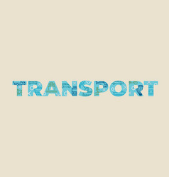 transport concept with icons and signs vector image