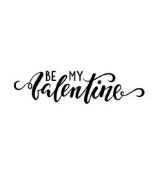 Be my valentine hand drawn creative calligraphy vector