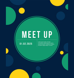 Bubble cool colorful background meet up card vector