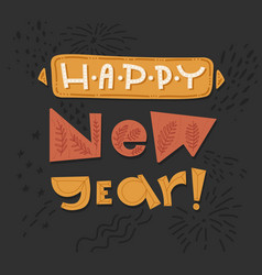 happy new year doodle lettering greeting card vector image