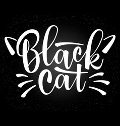 Lettering black cat with cute cat whiskers vector