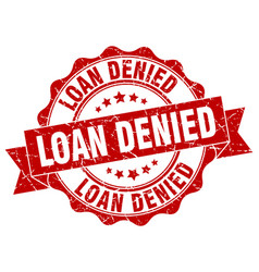 Loan denied stamp sign seal vector