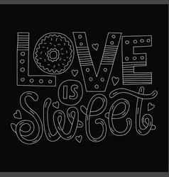 love is sweet vector image