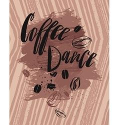 Coffee is always a good idea vector image
