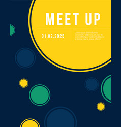 cute bubble cool colorful background meet up card vector image vector image