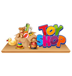 Font design for word toy shop with many toys on vector