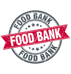 Food bank red round grunge vintage ribbon stamp vector