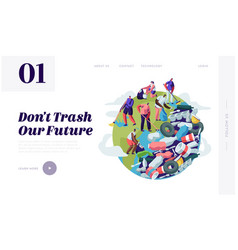 people removing trash from planet cleaning earth vector image