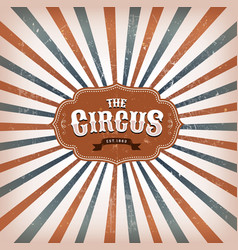 vintage circus background with sunbeams vector image
