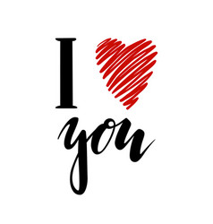 i love you heart you inscription hand drawn vector image