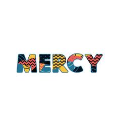 Mercy concept word art vector