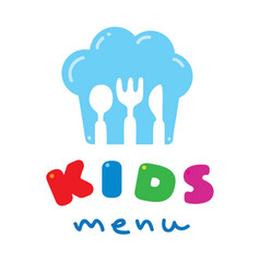 Kids menu logo with chefs hat spoon fork and knife vector