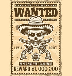 Mexican bandit skull in sombrero wanted poster vector