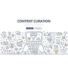 Content Curation Doodle Concept vector