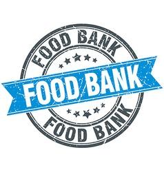 Food bank blue round grunge vintage ribbon stamp vector