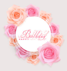 Happy birthday card with red roses vector