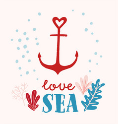nautical card design with anchor and phrase love vector image