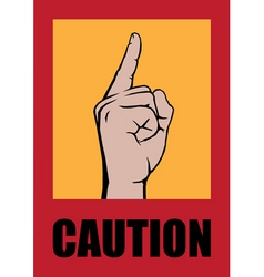 caution poster vector image