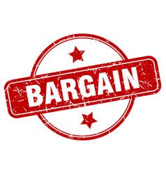 Bargain stamp bargain round vintage grunge sign vector