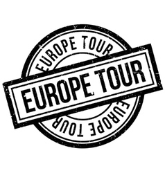 Europe Tour rubber stamp vector image