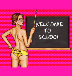 Naked sexy woman teacher in school pop art vector