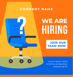 we are hiring poster background office chair with vector image