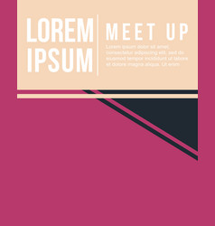 cool colorful background meet up card design style vector image