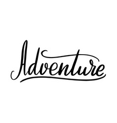 adventure lettering greeting card typographic vector image
