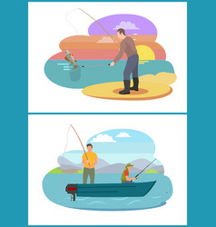 fisherman fishing from motorboat and from bank vector image