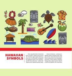 Hawaii travel welcome poster hawaiian vector