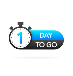 One day to go timer banner in flat style on white vector