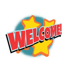 welcome comic word vector image vector image