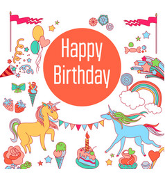 happy birthday holiday card with unicorns sweets vector image vector image